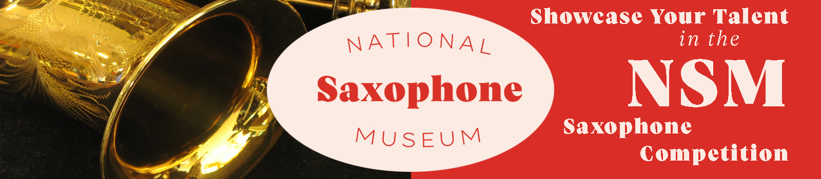Showcase Your Talent in the NSM Saxophone Museum Competition Rules Header
