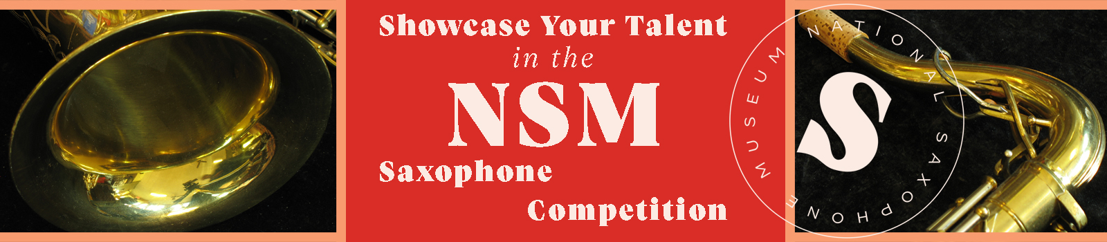 Showcase Your Talent in the NSM Saxophone Museum Header