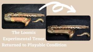 The Conn Loomis 10M Saxophone Restoration